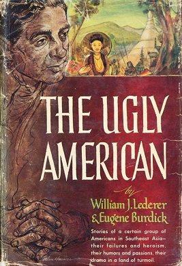 1958年出版的小說「醜陋的美國人」(Ugly American)。圖取自維基百...