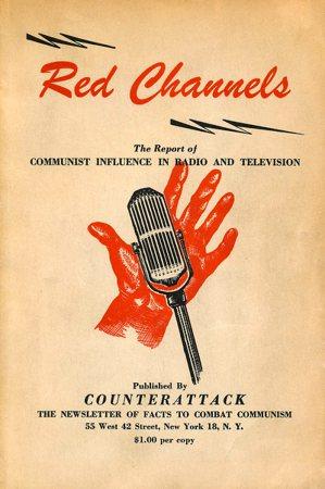1950年由反共組織印製的《赤色頻道》,洋洋灑灑列出該組織認定為共產主義分子的演...