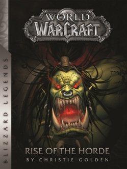Blizzard 小說《魔獸爭霸:部落的崛起》