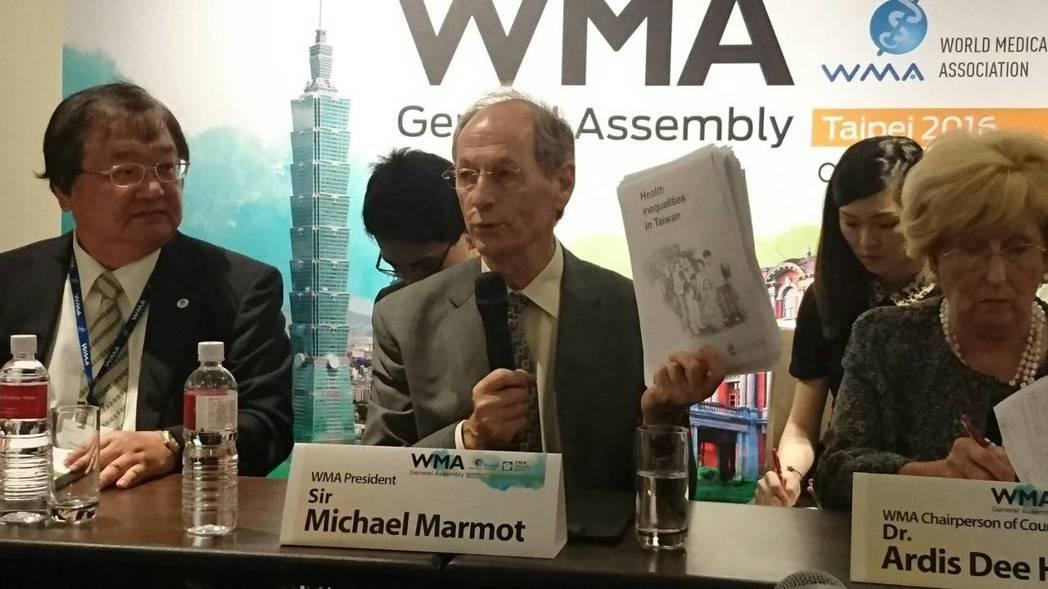 世界醫師會理事長麥可馬穆爵士建議成立跨部會組織,解決台灣健康不平等問題。 本報資...