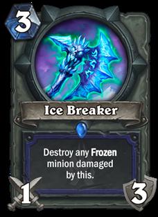 薩滿武器:破冰斧(Ice Breaker)