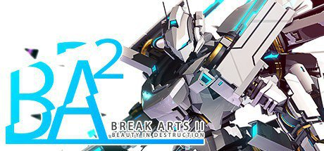 《BREAK ARTS 2》