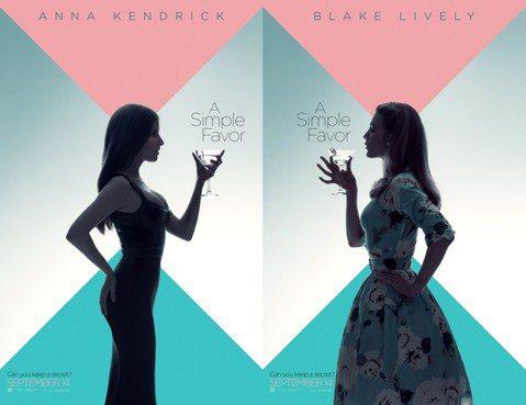 由好萊塢兩大性感人氣女星「花邊教主」布蕾克萊芙莉Blake Lively及「歌喉讚」(Pitch Perfect)安娜坎卓克Anna Kendrick主演的懸疑新作「失蹤網紅」(A Simple F...