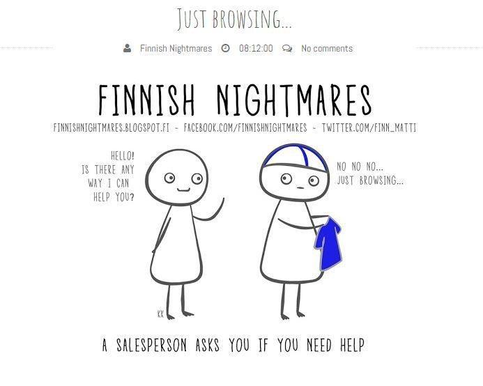 逛街時,被店員詢問是否要幫忙。圖擷自Finnish Nightmares