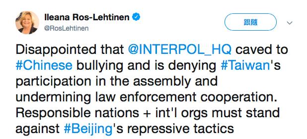 美國聯邦眾議員羅斯雷緹能15日推文表示,對於「國際刑警組織」拒絕台灣參與今年大會...