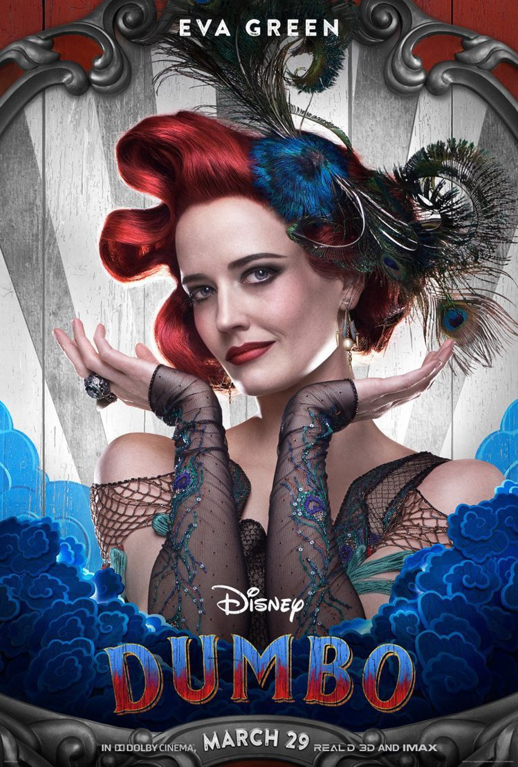 伊娃葛林在《小飛象》中飾演的是雜技演員,從海報上的造型看來似乎有一點小丑女的風格...