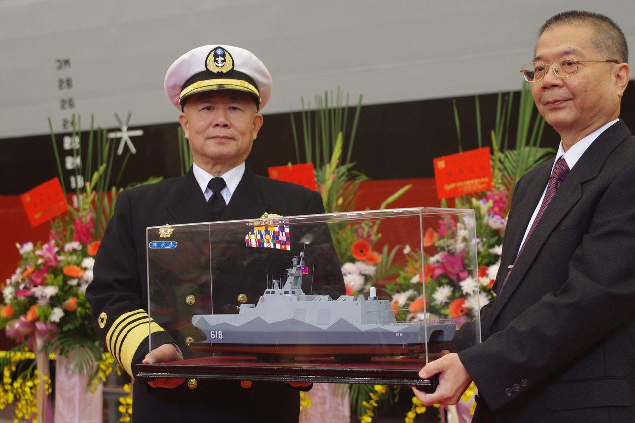 沱江級飛彈巡邏艦是陳永康在海軍時力推,2014年他主持原型艦下水典禮。記者程嘉文...
