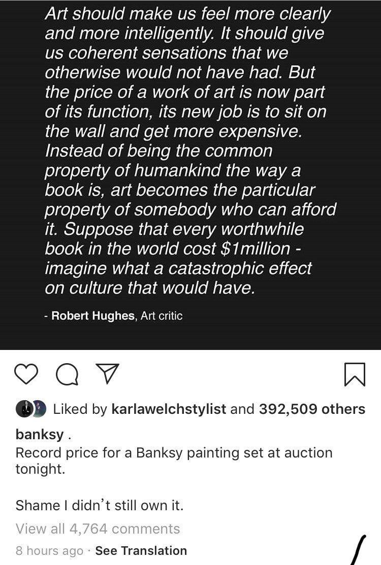 班克斯透過IG轉發藝評家Rober Hughes名言,表達他對破紀錄的看法。圖/...