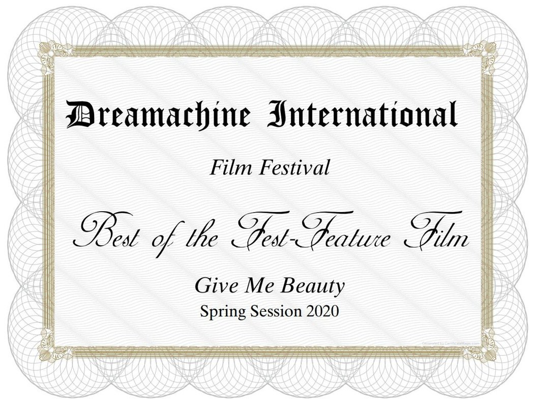 「Give Me Beauty」拿下Dreamachine國際影展春季競賽最佳劇...