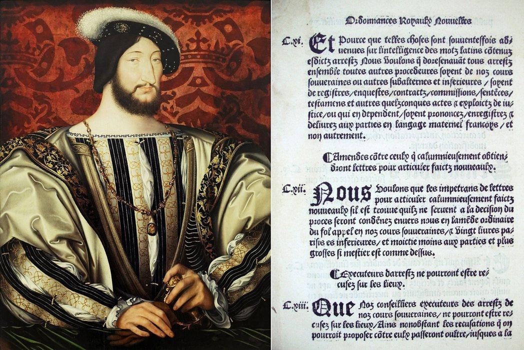 法皇弗朗索瓦一世(圖左)簽署〈維勒耶戈特萊敕令〉(圖右),正式立法規定所有官方文...