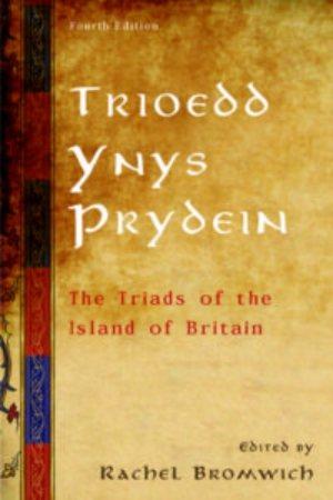 威爾士古籍《Trioedd Ynys Prydein: The Triads o...