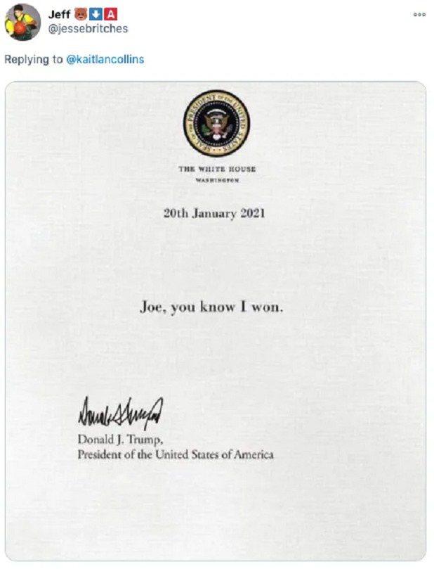 美國前總統川普按傳統留一封信給新總統拜登,網友製圖稱他寫下「喬,你知道我贏了」,...