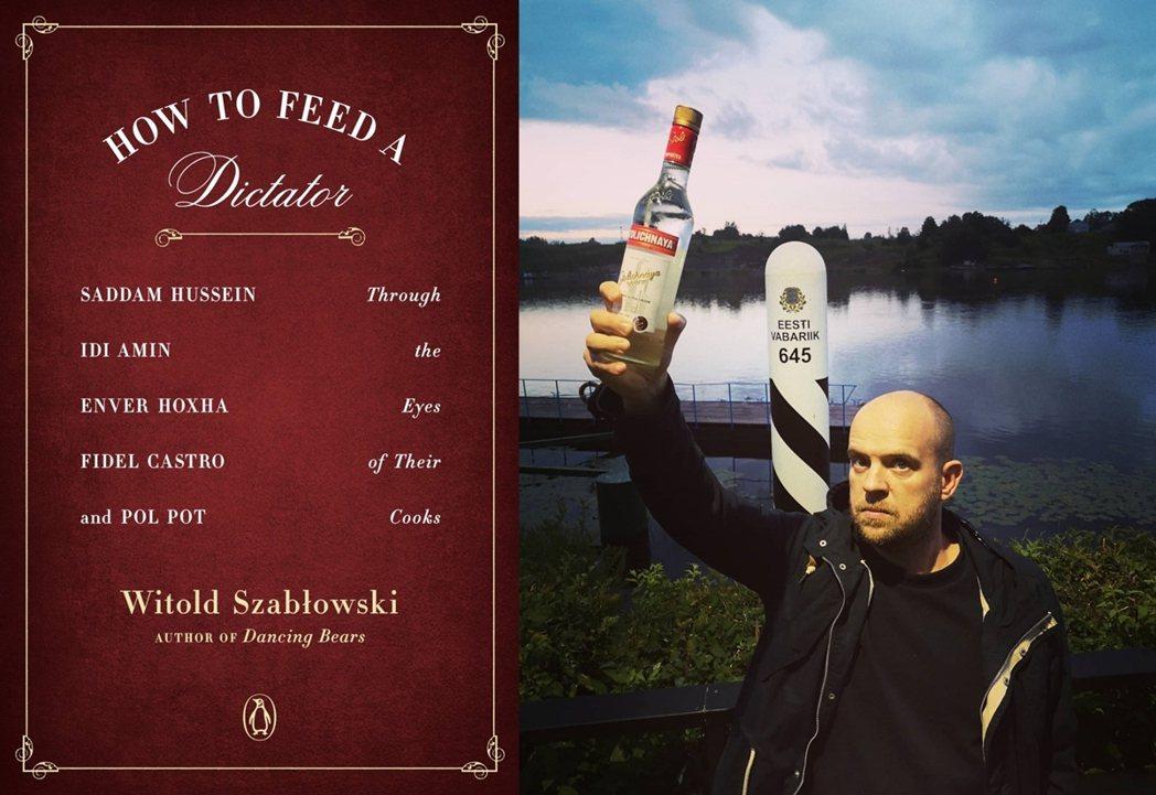 《獨裁者的主廚》英文版書封與波蘭作者沙伯爾夫斯基。沙伯爾夫斯基曾在2020年特別...
