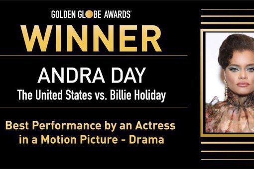 第78屆「金球獎頒獎典禮」在台灣時間今(3月1日)早上揭曉得獎名單,最佳「劇情類最佳女主角」由安德拉黛(Andra Day)以「美國訴比莉哈樂黛」(暫譯)(The United States vs ...