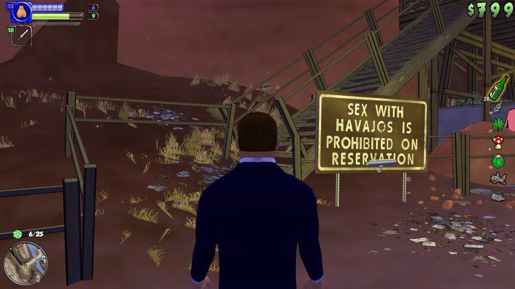 遊戲中有很多政治不正確的惡搞笑點,例如這個看板:「嚴禁在哈瓦霍保護區內跟原住民打...