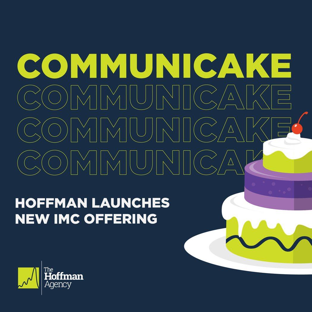 霍夫曼公關推出整合行銷傳播服務,認為整合行銷傳播就像烘焙蛋糕,需要遵循正確的步驟...