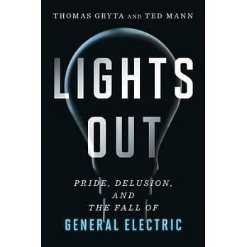《Lights Out: Pride, Delusion, and the Fa...